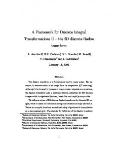 A Framework for Discrete Integral Transformations II ...