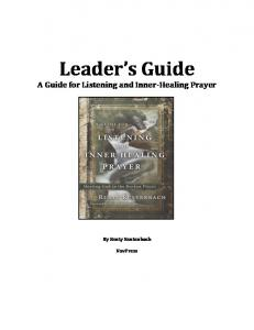 A Guide for Listening and Inner-Healing Prayer-Leader Guide.pdf ...