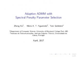 Adaptive ADMM with Spectral Penalty Parameter ...