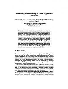 Addressing Multimodality in Overt Aggression Detection