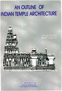 AN OUTLINE OF INDIAN TEMPLE ARCHITECTURE.pdf  ...