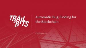 Automatic Bug-Finding for the Blockchain - GitHub