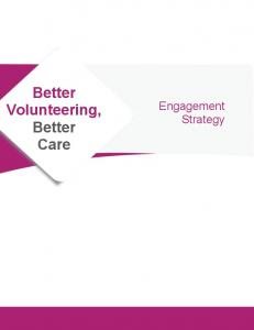 Better Volunteering Better Care Engagement Strategy.pdf  ...