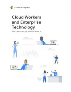 Cloud Workers and Enterprise Technology  Services
