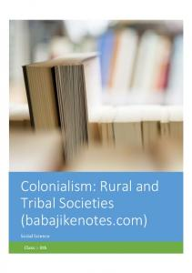 Colonialism Rural and Tribal Societies (babajikenotes.com).pdf ...