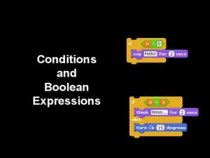 Conditions and Boolean Expressions