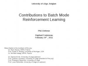 Contributions to Batch Mode Reinforcement Learning