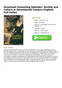 Download Consuming Splendor: Society and Culture in ...