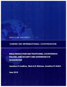 Drug Production and Trafficking, Counterdrug Policies, and Security ...