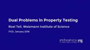 Dual Problems in Property Testing - MIT CSAIL Theory of Computation