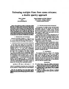 Estimating multiple filters from stereo mixtures: a double ...