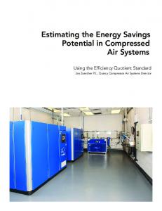 Estimating the Energy Savings Potential in Compressed Air Systems