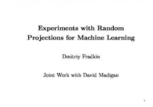 Experiments with Random Projections for Machine ...