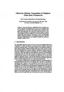 Filters for Efficient Composition of Weighted Finite ... - Semantic Scholar