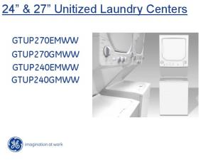 GE 24 inch and 27 inch GTUP Unitized Laundry Centers.pdf  ...