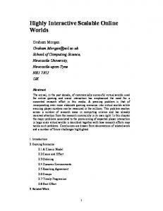 Highly Interactive Scalable Online Worlds - Semantic Scholar