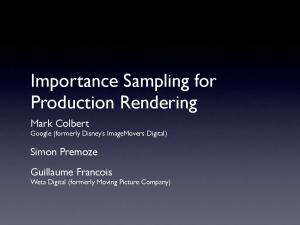 Importance Sampling for Production Rendering
