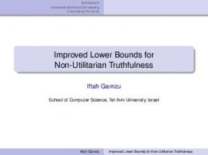 Improved Lower Bounds for Non-Utilitarian Truthfulness