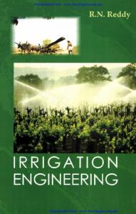 IRRIGATION ENGINEERING by RNReddy - By EasyEngineering.net.pdf