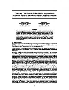 Learning Cost-Aware, Loss-Aware Approximate Inference Policies for ...