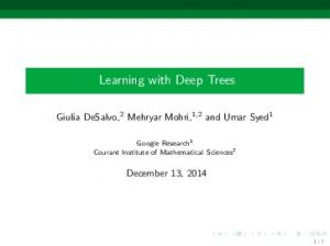 Learning with Deep Trees