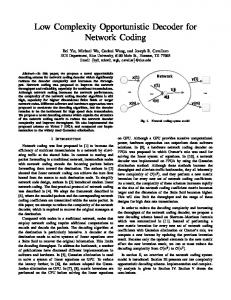 Low Complexity Opportunistic Decoder for Network Coding - Rice ECE
