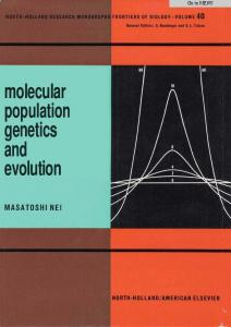 Molecular population genetics and evolution - Masatoshi Nei.pdf ...