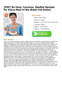 [PDF] So Easy: Luscious, Healthy Recipes for Every ...
