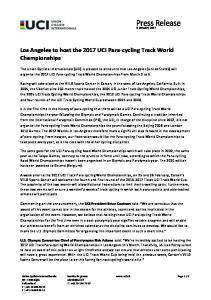 PRESS RELEASE - Los Angeles to host the 2017 UCI Para-cycling ...