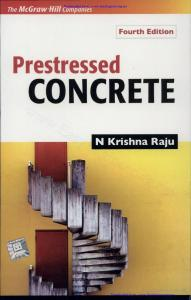 Prestressed Concrete by N Krishna Raju - McGraw Hill Companies ...