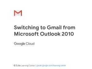 Switching to Gmail from Microsoft Outlook 2010 - G Suite