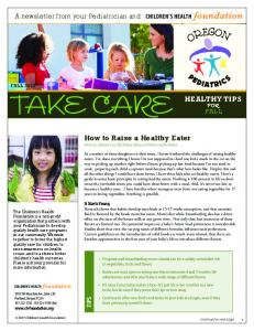 TAKE CARE HEALTHY TIPS How to Raise a Healthy Eater