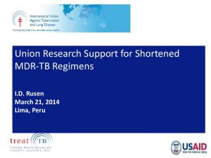 Tema 12_Union Research Support for Shortened MDR-TB Regimens ...