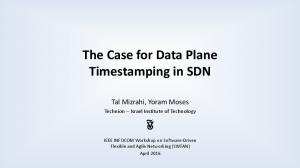 The Case for Data Plane Timestamping in SDN