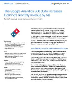 The Google Analytics 360 Suite increases Domino's ...  Services