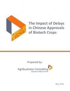 The impact of delays in Chinese approvals of biotech crops
