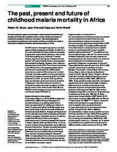 The past, present and future of childhood malaria ...