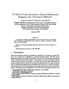 The Role of Private Information in Dynamic Matching ...