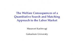 The Welfare Consequences of a Quantitative Search and Matching ...