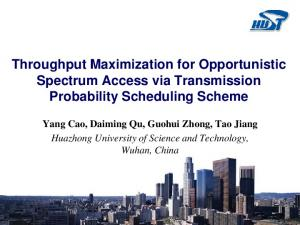 Throughput Maximization for Opportunistic Spectrum ...