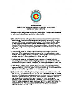 Waiver/Release ARCHERY WAIVER AND RELEASE ...