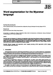 Word Segmentation for the Myanmar Language